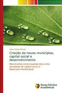Criação de novos municípios, capital social e desenvolviment