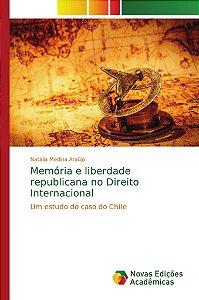 Memória e liberdade republicana no Direito Internacional