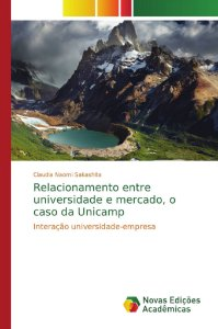 Relacionamento entre universidade e mercado, o caso da Unica