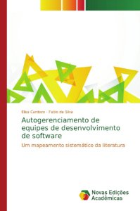 Autogerenciamento de equipes de desenvolvimento de software
