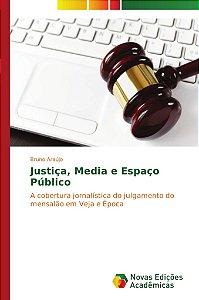 Justiça, Media e Espaço Público