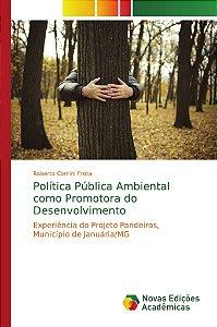 Política Pública Ambiental como Promotora do Desenvolvimento