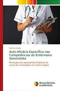 Auto-eficácia Específica nas Competências do Enfermeiro Gene