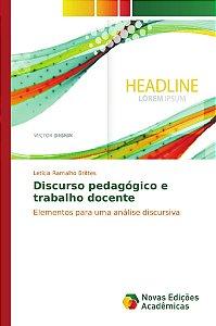 Discurso pedagógico e trabalho docente