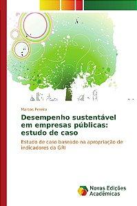 Desempenho sustentável em empresas públicas: estudo de caso