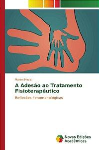 A Adesão ao Tratamento Fisioterapêutico