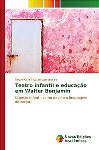 Teatro infantil e educação em Walter Benjamin