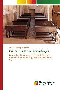 Catolicismo e Sociologia