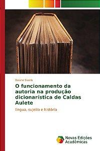 O funcionamento da autoria na produção dicionarística de Cal