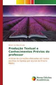 Produção Textual e Conhecimentos Prévios do professor