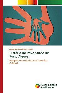 História do Povo Surdo de Porto Alegre