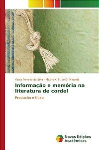 Informação e memória na literatura de cordel