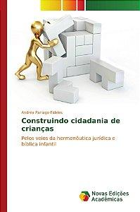 Construindo cidadania de crianças