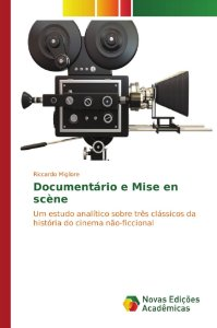 Documentário e Mise en scène