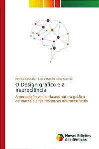 O Design gráfico e a neurociência