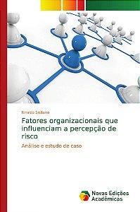 Fatores organizacionais que influenciam a percepção de risco