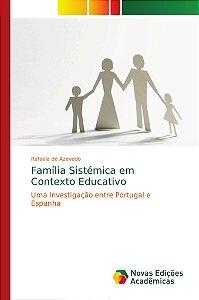 Família Sistémica em Contexto Educativo