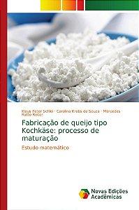 Fabricação de queijo tipo Kochkäse: processo de maturação