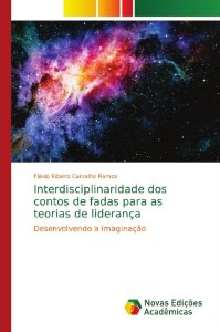 Interdisciplinaridade dos contos de fadas para as teorias de
