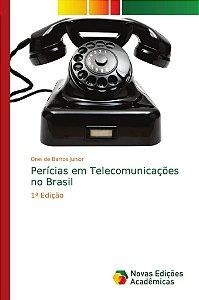 Perícias em Telecomunicações no Brasil
