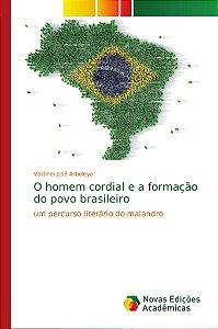 O homem cordial e a formação do povo brasileiro