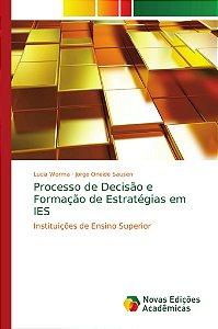 Processo de Decisão e Formação de Estratégias em IES