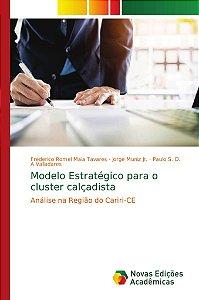 Modelo Estratégico para o cluster calçadista