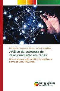 Análise da estrutura de relacionamento em redes