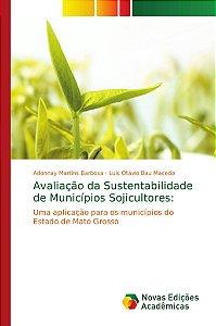 Avaliação da Sustentabilidade de Municípios Sojicultores: