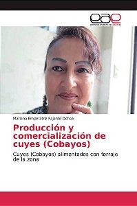 Producción y comercialización de cuyes (Cobayos)