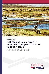 Estrategias de control de enfermedades parasitarias en alpac
