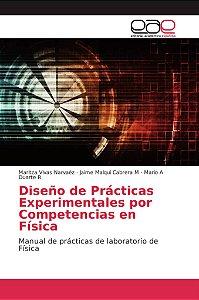 Diseño de Prácticas Experimentales por Competencias en Físic