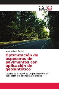 Optimización de espesores de pavimentos con aplicación de ge
