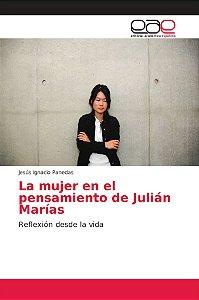 La mujer en el pensamiento de Julián Marías