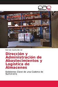 Dirección y Administración de Abastecimientos y Logística de