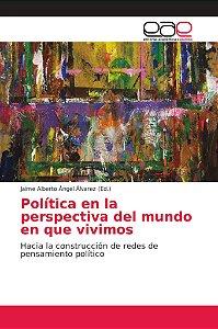 Política en la perspectiva del mundo en que vivimos