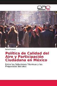 Política de Calidad del Aire y Participación Ciudadana en Mé