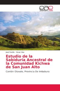 Estudio de la Sabiduría Ancestral de la Comunidad Kichwa de