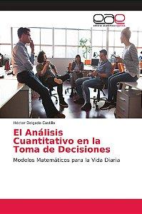 El Análisis Cuantitativo en la Toma de Decisiones