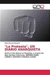 La Protesta, UN DIARIO ANARQUISTA