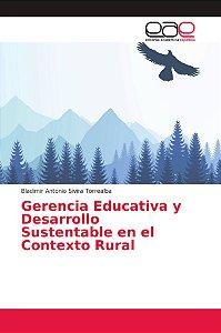 Gerencia Educativa y Desarrollo Sustentable en el Contexto R