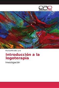 Introducción a la logoterapia