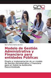 Modelo de Gestión Administrativa y Financiera para entidades