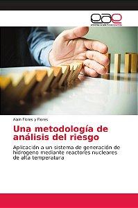 Una metodología de análisis del riesgo