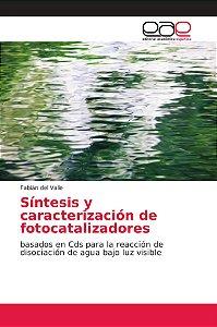 Síntesis y caracterización de fotocatalizadores