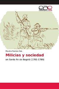 Milicias y sociedad