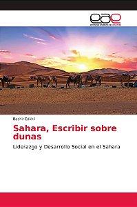 Sahara, Escribir sobre dunas
