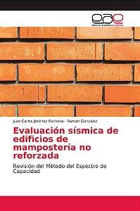 Evaluación sísmica de edificios de mampostería no reforzada