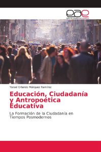 Educación, Ciudadanía y Antropoética Educativa