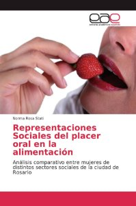 Representaciones Sociales del placer oral en la alimentación